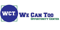 We Can Too Opportunity Center